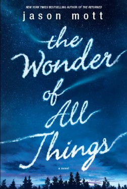 The Wonder Of All Things (2019)